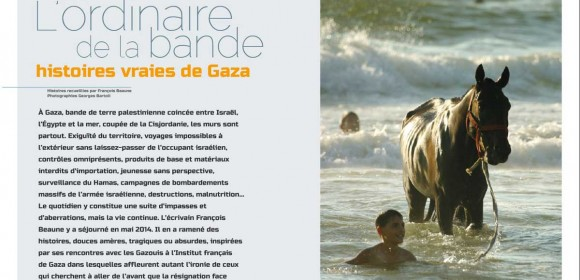 Palestine – L'ordinaire de la bande, Histoires vraies de Gaza