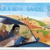 Hélène, retour à Beni Badhel