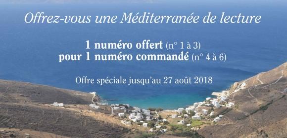 Offrez-vous une Méditerranée de lecture : 1 numéro acheté, 1 numéro offert