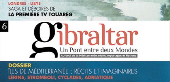 Découvrez et commandez le nouveau Gibraltar (N° 6)