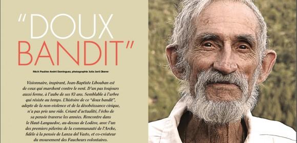 """""""Doux Bandit"""", Jean-Baptiste Libouban, portrait d'une vie et d'une conscience"""